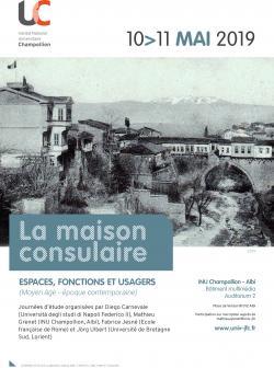 Affiche de la journée d'études La maison consulaire, 10 et 11 mai 2019